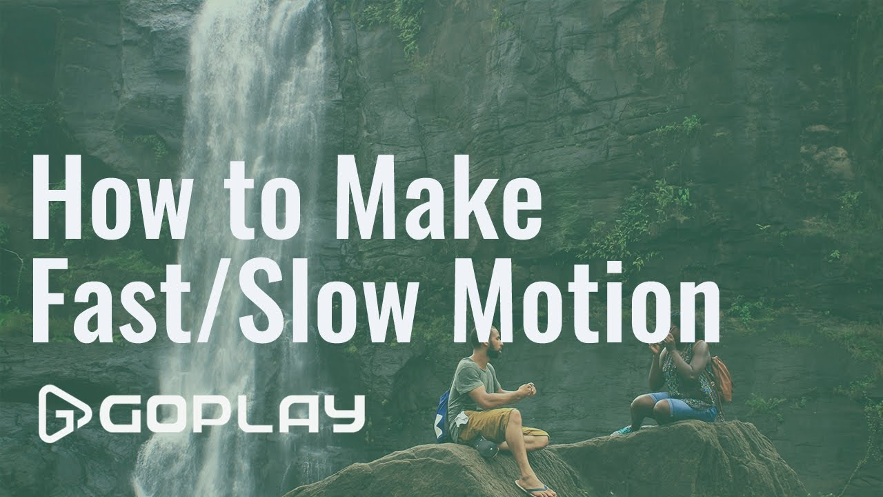 How to Make Fast/Slow Motion