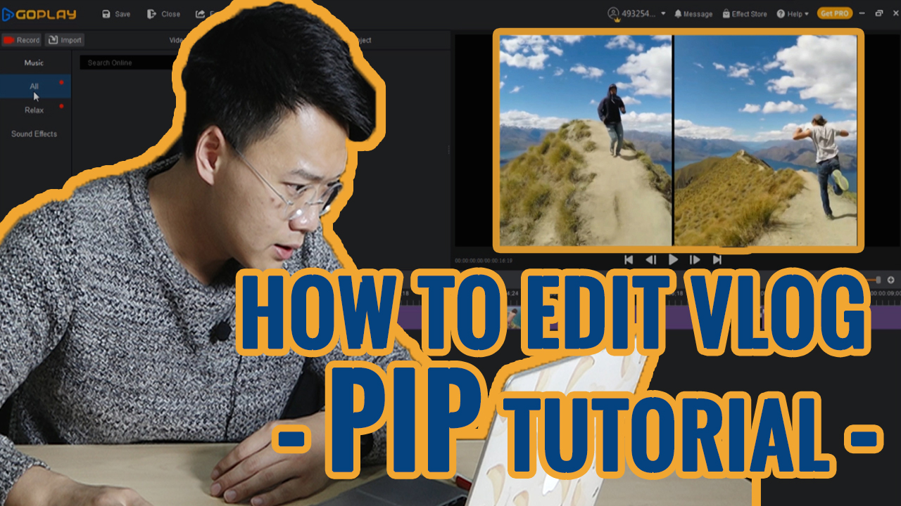 How to Use PIP to Edit an Interesting Vlog l GOPLAY TIPS AND TRI